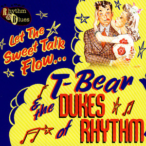 T-Bear & The Dukes Of Rhythm